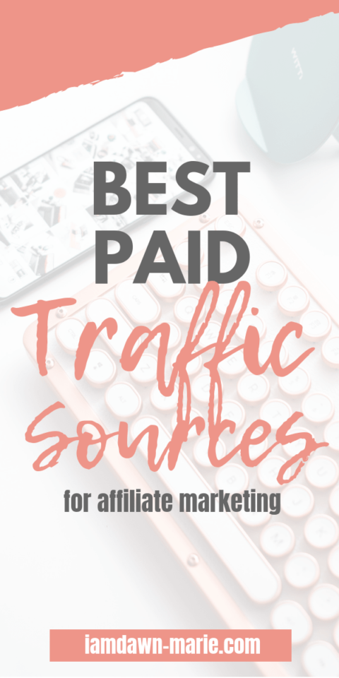 The BEST Paid Traffic Sources For Affiliate Marketing Campaigns