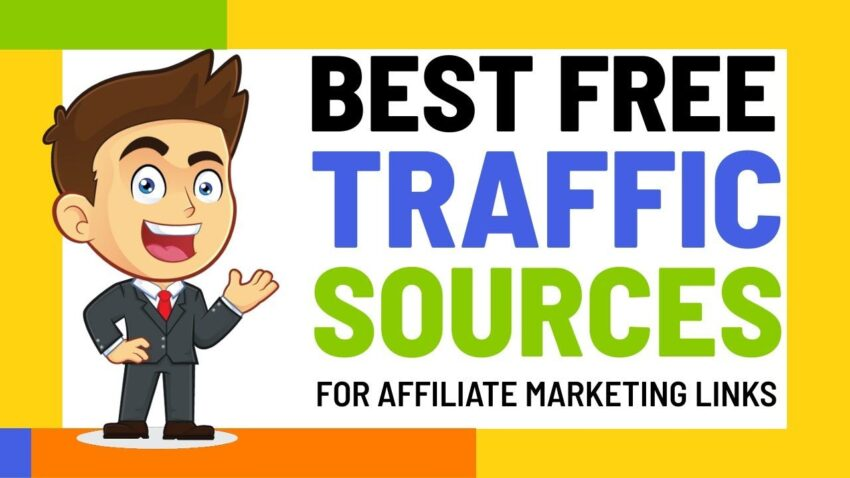 BEST FREE TRAFFIC SOURCES 2021 for Affiliate Marketing Links