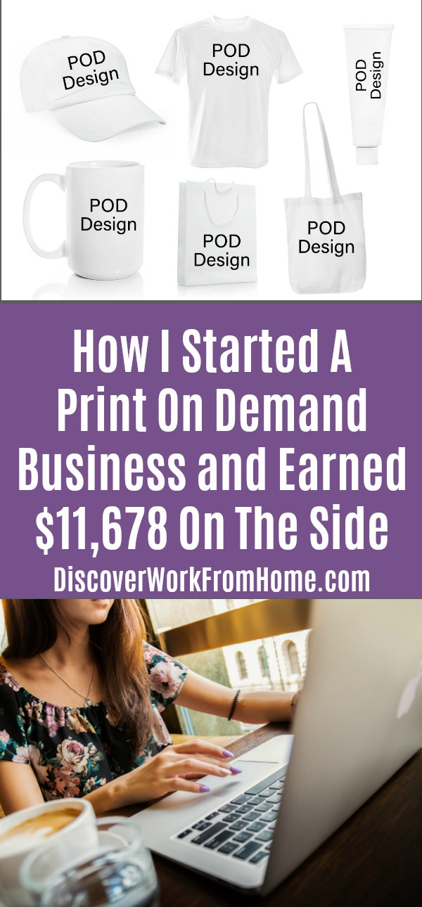 How I Started A Print On Demand Business and Earned $11,678 On The Side
